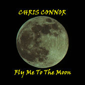 Fly Me To The Moon by Chris Connor