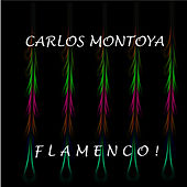 Flamenco ! by Carlos Montoya