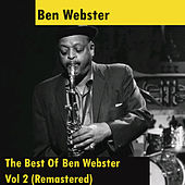 The Best Of Ben Webster - Vol 2 (Remastered) von Ben Webster