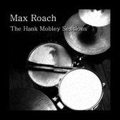 The Hank Mobley Sessions de Max Roach