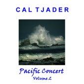 Pacific Concert Vol 2 de Cal Tjader