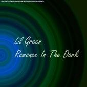 Romance In The Dark von Lil Green