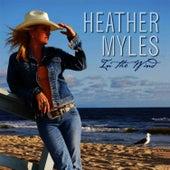 In the Wind de Heather Myles