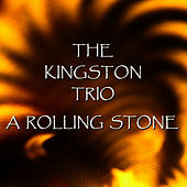 A Rolling Stone de The Kingston Trio