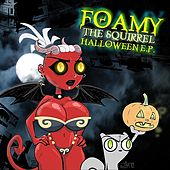 Halloween EP by Foamy The Squirrel