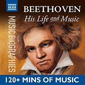 Beethoven: His Life In Music di Various Artists