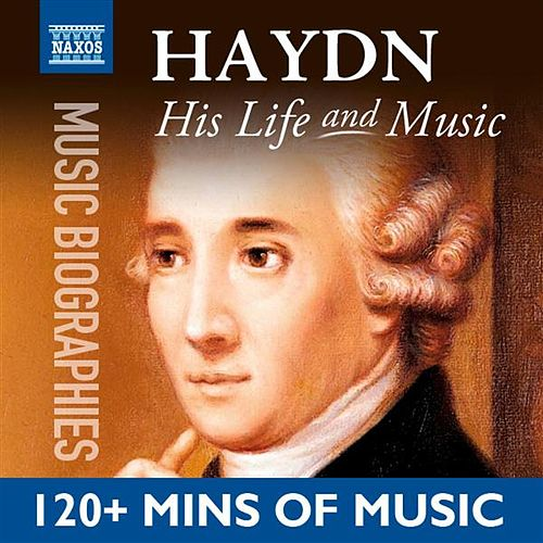 Haydn: His Life In Music by Various Artists