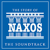 The Story of Naxos (The Soundtrack) by Various Artists