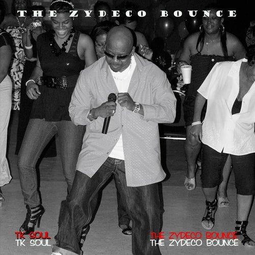 Zydeco Bounce (Remix) by Tk Soul