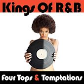 Kings Of R&B: The Four Tops & The Temptations (Remastered / Re-Recorded) by Various Artists