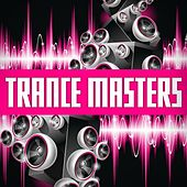 Trance Masters by Various Artists