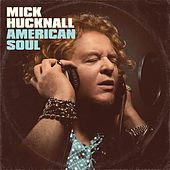 American Soul by Mick Hucknall