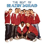 The Best of Blazin' Squad by Blazin' Squad