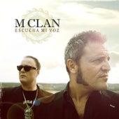 Escucha mi voz by M Clan