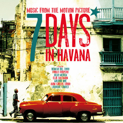 7 Days In Havana: OST by Various Artists