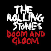 Doom And Gloom (Jeff Bhasker Mix) von The Rolling Stones