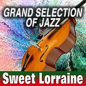 Grand Selection Of Jazz Sweet Lorraine by Various Artists