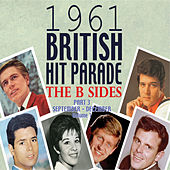The 1961 British Hit Parade: The B Sides Pt. 3 Vol. 1 von Various Artists