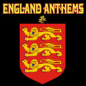 England Anthems by Various Artists