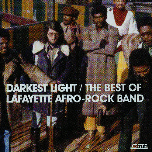 Darkest Light - The Best of Lafayette Afro Rock Band by The Lafayette Afro-Rock Band