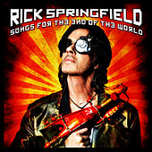 Songs for the End of the World de Rick Springfield