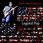 Legend Pop by Rick Springfield