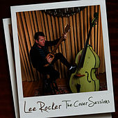 The Cover Sessions von Lee Rocker