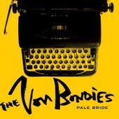 Pale Bride / Earthquake de The Von Bondies