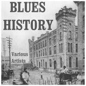 Blues History de Various Artists