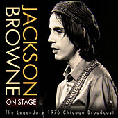 On Stage - The Legendary 1976 Broadcast de Jackson Browne