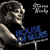 House Of Blues (Live) by Stevie Nicks