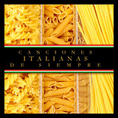 Canciones Italianas de Siempre von Various Artists