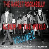 The Rarest Rockabilly Album In The World Ever Vol.2 de Various Artists