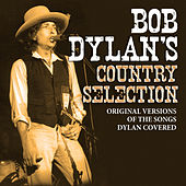 Bob Dylan's Country Selection by Various Artists