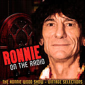 Ronnie On The Radio - The Ronnie Wood Show - Rock & Roll Selections de Various Artists