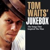 Tom Waits' Jukebox by Various Artists