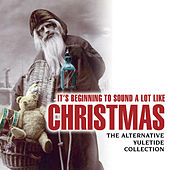 It's Beginning To Sound A Lot Like Christmas by Various Artists