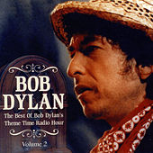 The Best Of Bob Dylan's Theme Time Radio Hour  Vol 2 de Various Artists