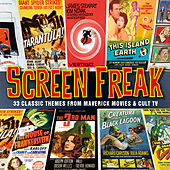 Screen Freak - 33 Classic Themes From Maverick Movies & Cult TV von Various Artists