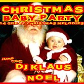 Christmas Baby Party (14 Great Christmas Melodies) von Various Artists