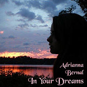 In Your Dreams von Adrianna Bernal