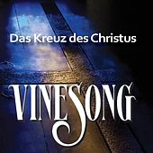 Das Kreuz Des Christus by Vinesong