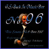 Bach In Musical Box 96 / Trio Sonata No.6 Bwv 530 de Shinji Ishihara