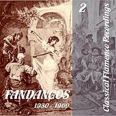 Classical Flamenco Recordings - Fandangos - Vol. 2, 1930 - 1960 de Various Artists