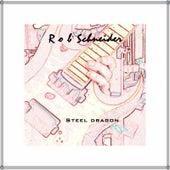 Steel Dragon by Rob Schneider