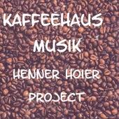 Kaffeehaus Musik by Henner Hoier Project