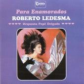 Para Enamorados von Roberto Ledesma