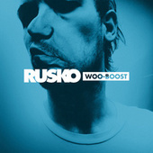 Woo-Boost EP by Rusko