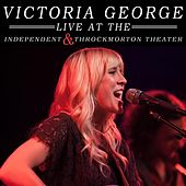 Victoria George Live by Victoria George