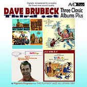 Three Classic Albums Plus (Dave Digs Disney / Southern Scene / The Dave Brubeck Quartet In Europe) (Digitally Remastered) by Dave Brubeck